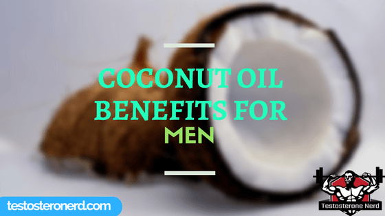 Coconut oil benefits for men